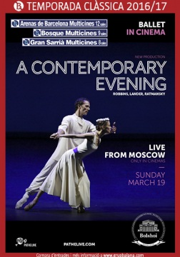 A Contemporary Evening - Teatro Bolshoi - En directo