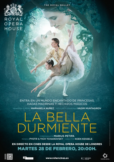 La Bella Durmiente - Royal Opera House - Live