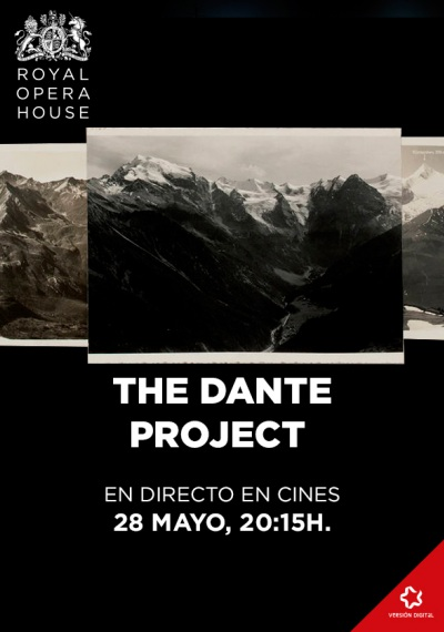 The Dante project - En directo desde el Royal Opera House de Londres
