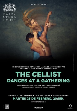 The Cellist / Dances at a Gathering - En directo desde el Royal Opera House de Londres