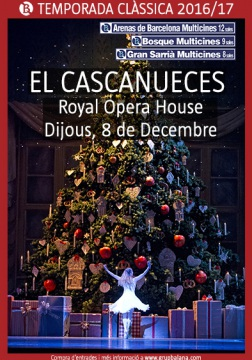 El Cascanueces - Royal Opera House - Live